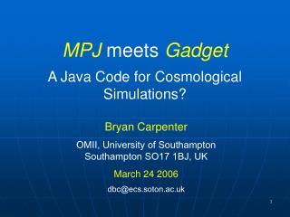 MPJ  meets  Gadget