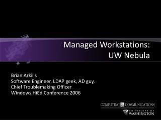 Managed Workstations:  UW Nebula