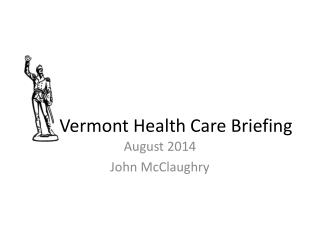 Vermont Health Care Briefing