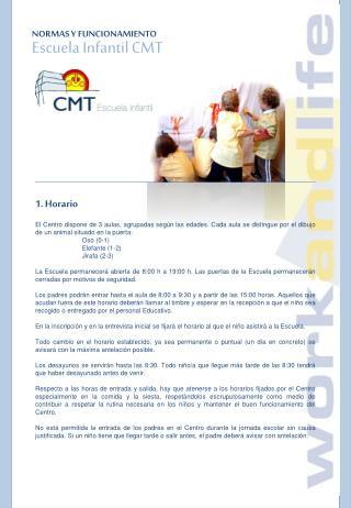 NORMAS Y FUNCIONAMIENTO Escuela Infantil CMT