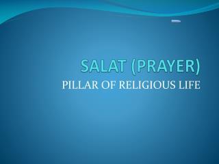 SALAT (PRAYER)