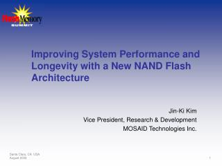 Improving System Performance and Longevity with a New NAND Flash Architecture