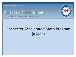 Rochester Accelerated Math Program (RAMP)