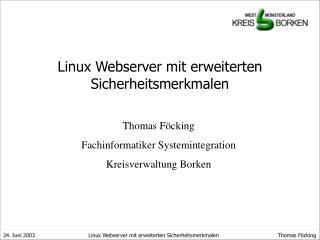 Linux Webserver mit erweiterten Sicherheitsmerkmalen