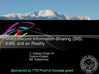 Make Secure Information Sharing (SIS) Easy and an Reality