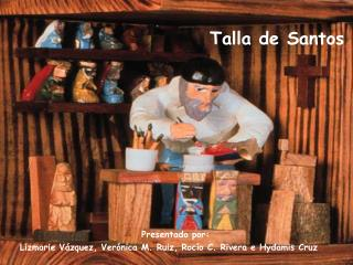 Talla de Santos
