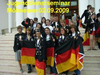 Jugenddienstseminar Möhnesee 02.09.2009