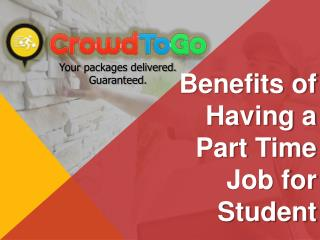 Benefits of Having Part Time Job for Student