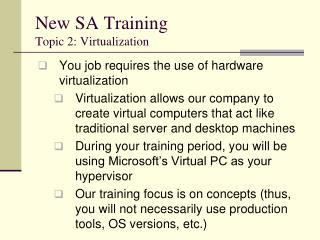 New SA Training Topic 2: Virtualization