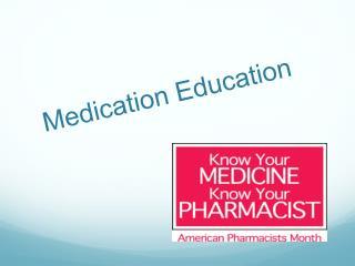 Medication Education