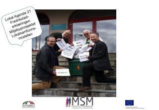 Lokal Agenda 21 Fredrikstad-erkl�ringen  Milj�byprosjektet Lokalsamfunns-modellen