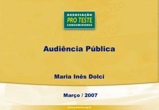 Audiência Pública Maria Inês Dolci