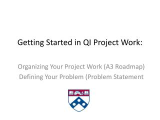 Getting Started in QI Project Work:
