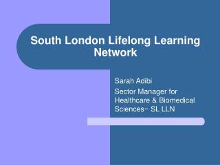 South London Lifelong Learning Network
