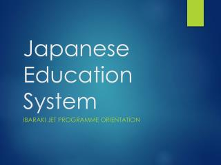 Japanese Education  System