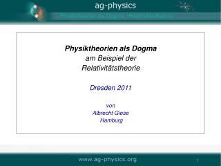 Physiktheorien als Dogma : Relativitätstheorie
