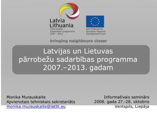 Latvijas un Lietuvas  pārrobežu sadarbības programma  2007.–2013. gadam