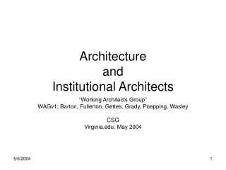 Architecture and Institutional Architects