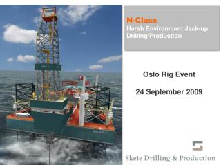 SKDP N-Class Jack-Up Unit Drilling/Production