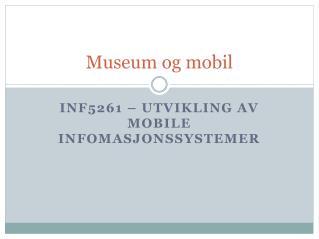 Museum og mobil