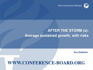 AFTER THE STORM (s):                     Average sustained growth, with risks