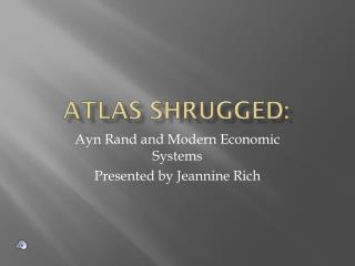 Atlas Shrugged: