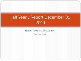 Half Yearly Report December 31, 2011