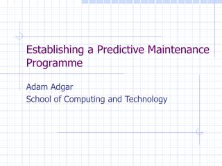 Establishing a Predictive Maintenance Programme