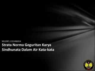 MULYATI, 2151406014 Strata Norma Geguritan Karya Sindhunata Dalam Air Kata-kata