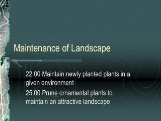 Maintenance of Landscape