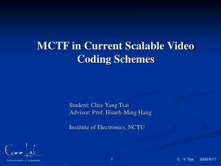 MCTF in Current Scalable Video Coding Schemes