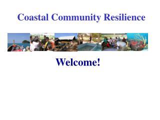 Coastal Community Resilience