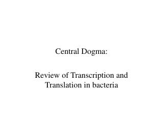 Central Dogma: