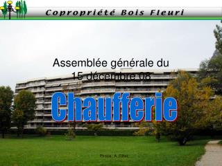 Assemblée générale du 15 décembre 08