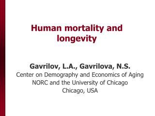 Human mortality and longevity