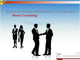 Session de Formation Marketing du 21 au 25 juin 2010