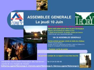 ASSEMBLEE GENERALE Le jeudi 10 Juin