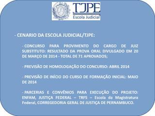 CENARIO DA ESCOLA JUDICIAL/TJPE: