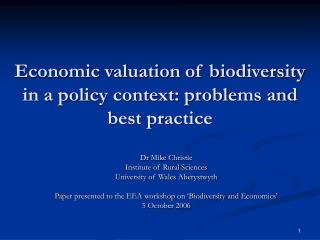 Economic valuation of biodiversity in a policy context: problems and best practice
