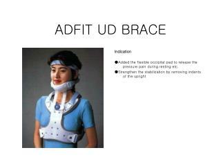 ADFIT UD BRACE