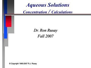 Aqueous Solutions Concentration  /  Calculations