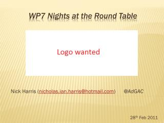 WP7 Nights at the Round Table