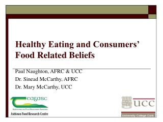 Healthy Eating and Consumers' Food Related Beliefs
