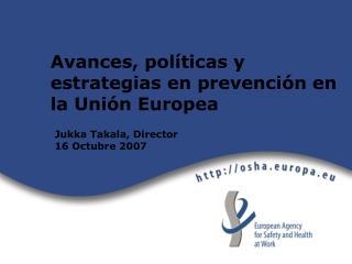 Avances, políticas y estrategias en prevención en la Unión Europea