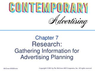Chapter 7 Research:  Gathering Information for Advertising Planning