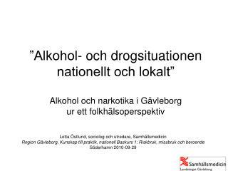 Lotta Östlund, sociolog och utredare, Samhällsmedicin