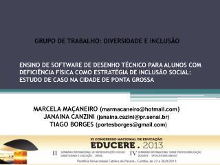 Grupo de Trabalho :  DIVERSIDADE E inclusão