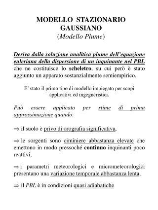 MODELLO  STAZIONARIO GAUSSIANO Modello Plume