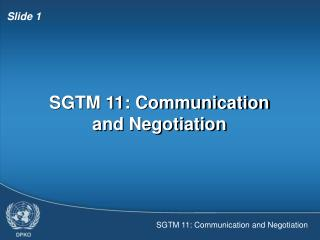 SGTM 11: Communication and Negotiation