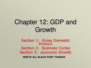 Chapter 12: GDP and Growth
